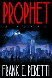 Prophet by Frank E. Peretti