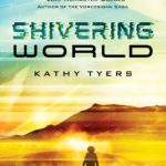 Shivering World, Kathy Tyers