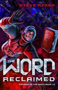 The Word Reclaimed, Steve Rzasa