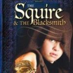 The Squire And The Blacksmith