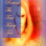 Revival: The True Fairy Tale