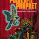 The Power and The Prophet