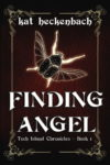 Finding Angel by Kat Heckenbach