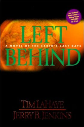Left Behind, Tim LaHaye and Jerry B. Jenkins