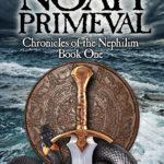 Noah Primeval by Brian Godawa