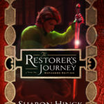 The Restorer's Journey: Expanded Edition by Sharon Hinck