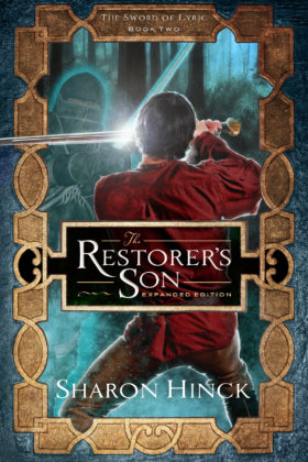 The Restorer's Son: Expanded Edition by Sharon Hinck