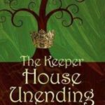 The Keeper House Unending