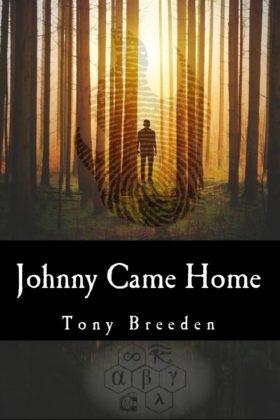 Johnny Came Home, Tony Breeden