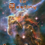 Starflight To Destiny