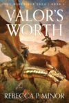 Valor's Worth, Rebecca P. Minor