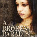 A Broken Paradise