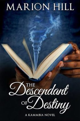The Descendant of Destiny, Marion Hill