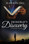 Diondray's Discovery, Marion Hill