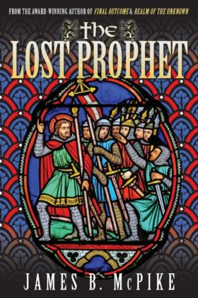 The Lost Prophet, James B. McPike