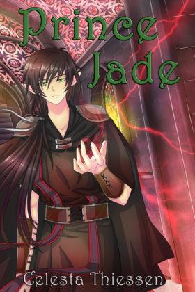 Prince Jade by Celesta Thiessen
