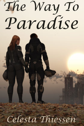 The Way to Paradise by Celesta Thiessen