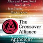 The Crossover Alliance Anthology: Volume One