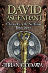 David Ascendant by Brian Godawa