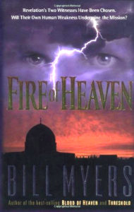 Fire of Heaven by Bill Myers