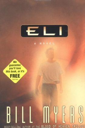 Eli by Bill Myers