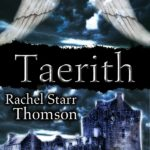 Taerith by Rachel Starr Thomson