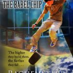 The Babel Chip by Rachel Starr Thomson