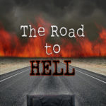 The Road to Hell by Jess Hanna