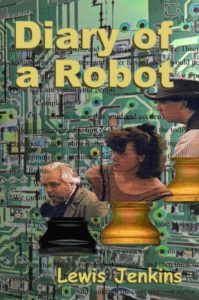 Diary of a Robot, Lewis Jenkins