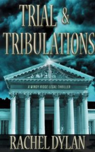 Trail & Tribulations by Rachel Dylan