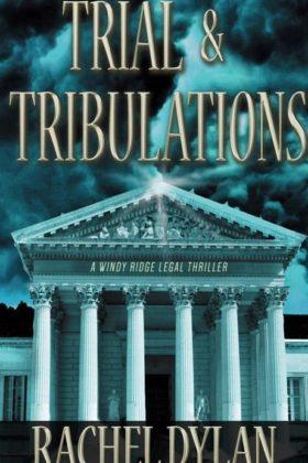 Trail & Tribulations by Rachel Dylan