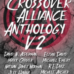 The Crossover Alliance Anthology Volume Two