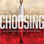 The Choosing by Rachelle Dekker