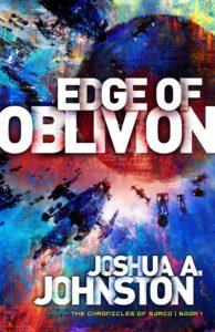 Edge of Oblivion by Joshua A. Johnston