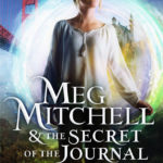 Meg Mitchell & the Secret of the Journal by Amy Williams