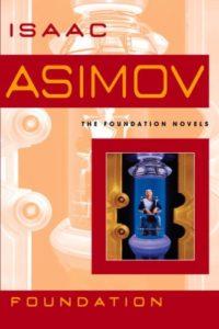 The Foundation novels, Isaac Asimov