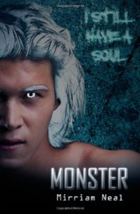 Monster, Mirriam Neal