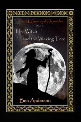 The Witch and the Waking Tree, Ben Anderson