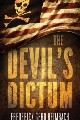 The Devil's Dictum, Frederick Gero Heimbach
