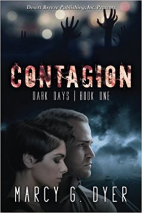 Contagion, Marcy G. Dyer