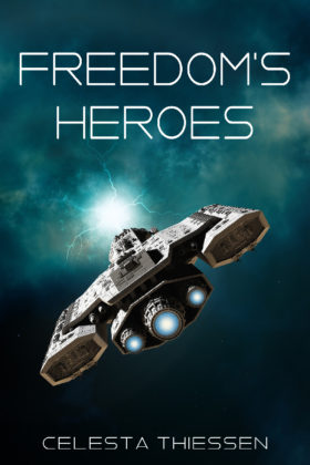 Freedom's Heroes, Celesta Thiessen