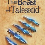 The Beast of Talesend, Kyle Robert Shultz