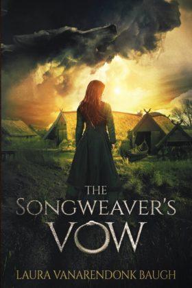 The Songweaver's Vow, Laura VanArendonk Baugh