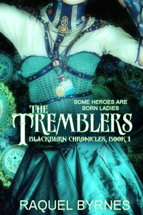 The Tremblers, Raquel Byrnes