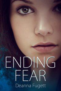 Ending Fear, Deanna Fugett