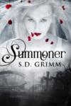 Summoner, S. D. Grimm