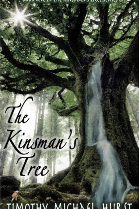 The Kinsman's Tree, Timothy Michael Hurst