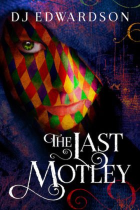 The Last Motley, D. J. Edwardson