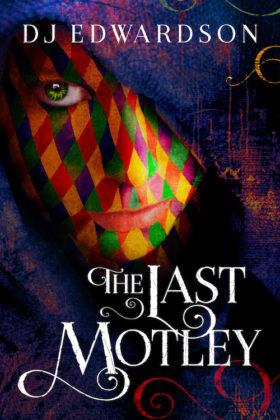 The Last Motley, D. J. Edwardson