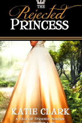 The Rejected Princess, Katie Clark
